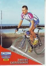 CYCLISME carte cycliste DMITRY GAYNITDINOV équipe TACCONI SPORT- VINI CALDIROLA
