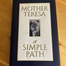 A Simple Path by Mother Mother Teresa (1995, Hardcover)