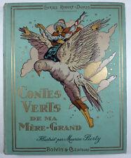 Contes verts de ma Mère-Grand C. Robert-Dumas M. Berty Ed. Boivin EO 1926 TBE