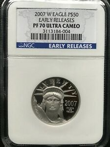 2007 W $50 PROOF PLATINUM EAGLE PF 70 NGC *EARLY RELEASES*