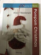 Pom Pom Christmas By Alistair Macdonald