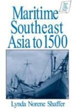 Maritime Southeast Asia to 1500 by Lynda Norene Shaffer and Kevin Reilly PB