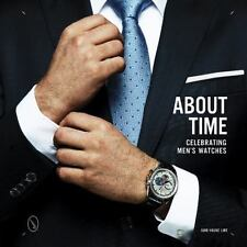 About Time: Celebrating Men's Watches, Line, Ivar Book