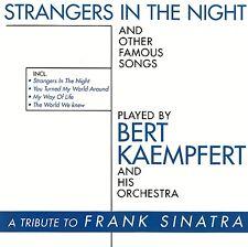 BERT KAEMPFERT : STRANGERS IN THE NIGHT AND OTHER FAMOUS SONGS / CD - NEUWERTIG