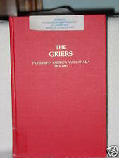 Griers Pioneers America Canada 1816-1991 Genealogy Books William Grier 1991 UT