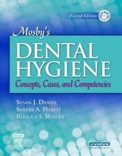 Mosby's Dental Hygiene : Concepts, Cases, and Competencies by Rebecca Wilder,...