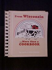 From Wisconsin ...More Than a Cookbook, Laurie & Debra Gluesing