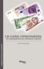 Las Cuotas Compensatorias en Operaciones de Comercio Exterior by Adeni...