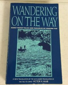 WANDERING ON THE WAY - EARLY TAOIST TALES AND PARABLES OF CHUANG TZU 1994 PB