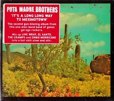 Puta Madre Brothers-It's a Long Long Way to Meximotown-CD 2011 Fuse- BAB010