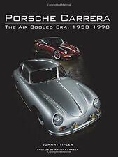 Porsche Carrera: The Air-Cooled Era, 1953-1998 NEU Gebunden Buch  Johnny Tipler