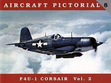 Aircraft Pictorial 8 - F4U-1 Corsair Vol. 2