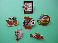 6  SOCCER RELATED LAPEL BADGES / PINS - SOCCER - FOOTBALL - COACH - YOUTH SOCCER