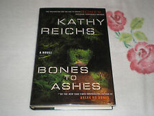 Bones to Ashes by Kathy Reichs  **SIGNED**
