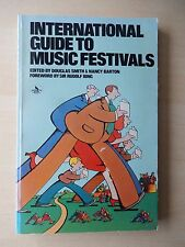 International Guide to Music Festivals - Book by Douglas Smith and Nancy Barton