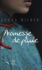 Promesse de pluie.Donna MILNER.France loisirs M010
