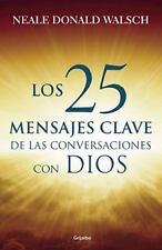 25 Mensajes Claves de Las Conversaciones by Neale Donald Walsh (2015, Paperback)