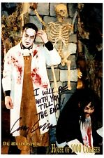 HOUSE OF 1000 CORPSES ROB ZOMBIE DR. WOLFENSTEIN CUSTOM SIGNED PHOTO
