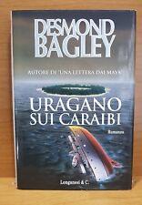 82443 Desmond Bagley - Uragano sui Caraibi - Longanesi & C. 1995 (I edizione)