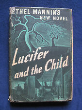 LUCIFER AND THE CHILD by ETHEL MANNIN 1st Ed. Novel - Witchcraft & Possession