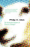 Do Androids Dream Of Electric Sheep? (Gollancz), Philip K. Dick, New,