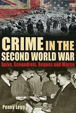 Crime in the Second World War: Spivs, Scoundrels, Rogues and Worse,  | Hardcover