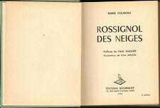 MARIE COLMONT ROSSIGNOL DES NEIGES DESSINS ELSIE MILLON 1954