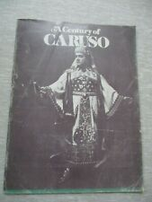 A century of Caruso, souvenir issue, Metropolitan opera,New - York, 1975. s3399