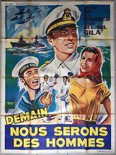 Affiche DEMAIN NOUS SERONS DES HOMMES Manuel Gil MARIN Marine BATEAU 120x160cm