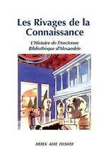 Les Rivages de la Connaissance : L'Histoire de l'Ancienne Bibliothèque...