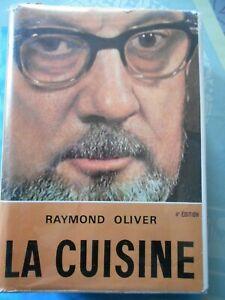 LA CUISINE - RAYMOND OLIVER - Photos Ch. Affif