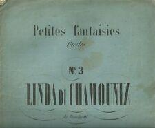 Petites Fantaisies Faciles Linda di Chamounix di Donizetti par F. Beyer 1880 c.a