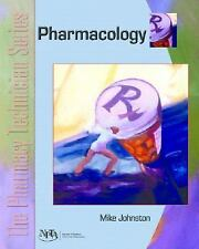 The Pharmacy Technician Series: Pharmacology (The Pharmacy Technician-ExLibrary