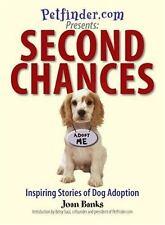 Petfinder. com Presents: Second Chances - Paperback