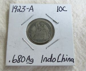 1923 A Indo-China 10 Cent Coin .680 Silver Coin 98 Years Old