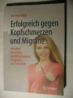 **Erfolgreich gegen Kopfschmerzen und Migräne, Hartmut Göbel, Springer**