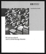 Installation Guide HP AdvanceStack 100VG SNMP/Bridge Module #J2414-90002