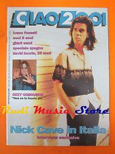 rivista CIAO 2001 20/1992 Nick Cave Ozzy Osbourne Bowie Fossati Giant Sand No*cd