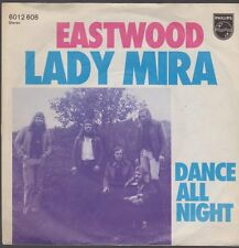 "7"" Eastwood Lady Mira / Dance All Night 70`s Phonogram Philips"