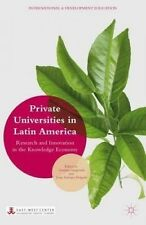 Private Universities in Latin America: Research and Innovation in the Knowledge