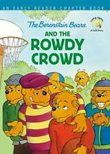 The Berenstain Bears and the Rowdy Crowd by Stan Berenstain (Paperback, 2020)