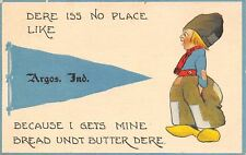 Argos Indiana~No Place Like It, Cause I Gets Mine Bread Untd Butter Dere c1915