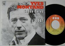 YVES MONTAND  (SP 45 Tours) CASSE TETES -  1947