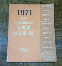 1971 Ford Car Preliminary Shop Manual