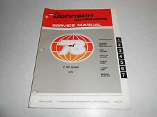 1978 2 hp Genuine JOHNSON EVINRUDE Outboard Repair & Service Manual 2hp
