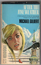 Michael Gilbert - After The Fine Weather 1st Paperback Ed 1965