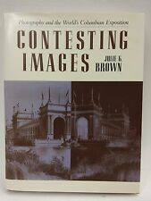 Contesting Images: Photography and the World's Columbioan Exposition-Brown