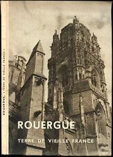 """ROUERGUE, """"TERRE DE VIEILLE FRANCE"""" - Revue Générale du Rouergue, 1937"""