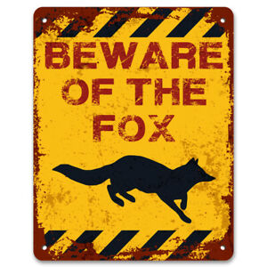 Beware Of The Fox | Vintage Metal Garden Warning Sign | Caution | Keep Out