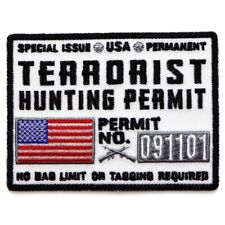 Terrorist Hunting Permit Patch 3.75 x 3 inches Embroidered Jacket Vest  White